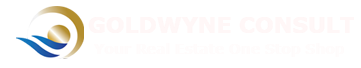 Goldwyne Consult-Your Real Estate One Stop Shop